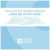 Cover of the track Take Me to My Love (Main Mix)