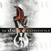 Cover of the album La Dulce Condena