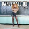 Cover of the album Dancehall 101, Vol. 1