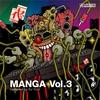 Cover of the album Manga vol.3 COMPILED by DJ YUJI