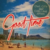 Cover of the track GOOD TIME (Feat Carly Rae Jepsen)