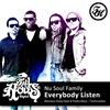 Couverture de l'album Everybody Listen - Single