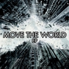 Couverture de l'album Move the World EP