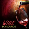Cover of the album Wine Bar Lounge