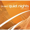 Cover of the album Quiet Nights (Remixes) [feat. Lisa Bassenge] - EP