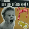 Couverture du titre Dur Dur D'Etre Bebe (It's Tough To Be a Baby)