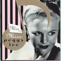 Couverture du titre The Best of Miss Peggy Lee