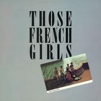 Couverture du titre Those French Girls