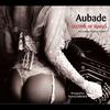 Couverture de l'album Aubade - Leçons of Tango (Compiled by Laurent Godard)