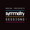 Cover of the album Break Presents: Symmetry Sessions 1