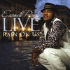 Cover of the album Earnest Pugh Live - Rain On Us