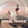 Cover of the album Black Hole Recordings presents Best of Vocal Trance 2015 Volume 1