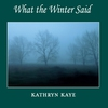 Cover of the album What the Winter Said