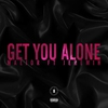 Cover of the album Get You Alone (feat. Jeremih) - Single