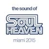 Couverture de l'album The Sound of Soul Heaven Miami 2015