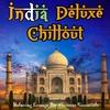 Couverture de l'album India Deluxe Chillout - Relaxing Lounge Bar Grooves Essentials