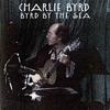 Couverture de l'album Byrd By the Sea (Live)