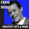 Cover of the album Craig Douglas: Greatest Hits & More