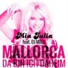 Cover of the album Mallorca (Da bin ich daheim) [feat. DJ Mico] - Single