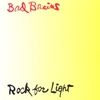 Cover of the album Rock for Light (Remastered)
