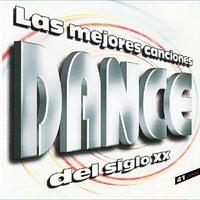 Couverture du titre Las Mejores Canciones Dance del Siglo XX
