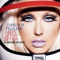 Couverture du titre Keeps Gettin' Better: A Decade of Hits