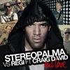 Couverture de l'album Our Love (Stereo Palma vs. Regi feat. Craig David) - Single