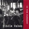 Couverture de l'album Hindle Wakes