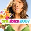 Cover of the album Om: Ibiza 2007