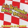 Cover of the album Als Brabander Ben Ik Geboren - Single