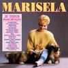Cover of the album 20 Éxitos Inmortales: Marisela