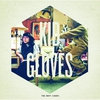 Cover of the album Kid Gloves - EP