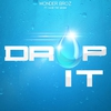 Cover of the album Drop It (feat. Sage the Gemini) - Single