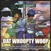 Cover of the album Dat Woopty Woop