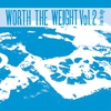 Cover of the album Worth the Weight, Vol. 2: From the Edge