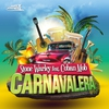 Couverture de l'album Carnavalera - Single
