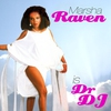 Cover of the album Marsha Raven Is Dr.DJ