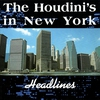 Cover of the album The Houdini's In New York - Headlines
