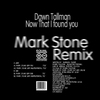 Couverture de l'album Now That I Found You (Mark Stone Remix) - EP