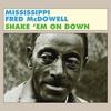 Couverture de l'album Shake 'Em on Down