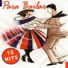 Cover of the album Para Bailar - 12 Hits
