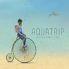Couverture de l'album Aquatrip