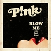 Cover of the track Blow Me (One Last Kiss)
