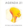 Cover of the album Agenda 21 an Eevo Lute Compilation