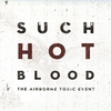 Cover of the album Such Hot Blood