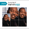 Cover of the album Playlist: The Very Best of Marvin Sapp