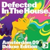 Cover of the album Defected In the House - Amsterdam 09 (Deluxe Edition)