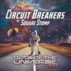 Cover of the album Square Stomp (Outside the Universe Remix) - Single