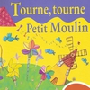 Cover of the album Tourne, tourne petit moulin