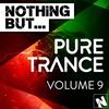 Couverture de l'album Nothing But... Pure Trance, Vol. 9